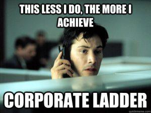 the less i do the more i achieve